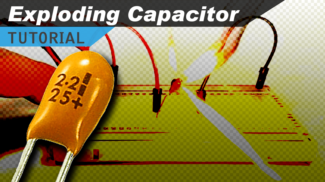 [VIDEO] Exploding Capacitor