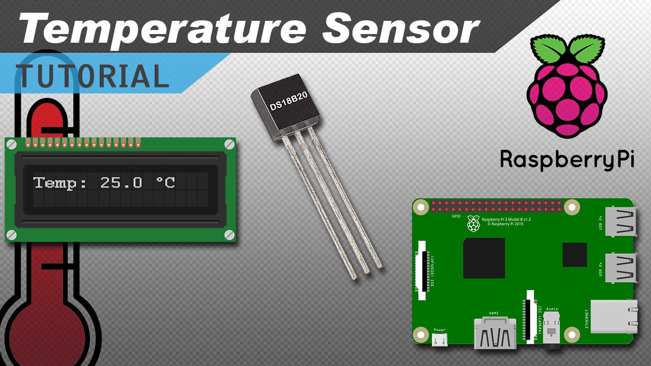 [VIDEO] Raspberry Pi DS18B20 Temperature Sensor Tutorial