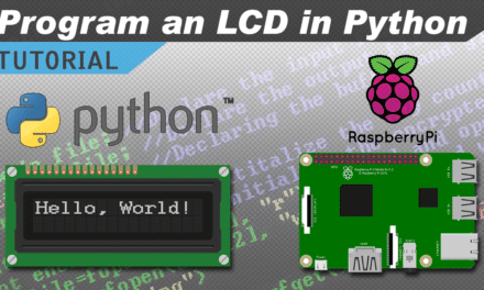 [VIDEO] How to Setup an LCD on the Raspberry Pi and Program It With Python