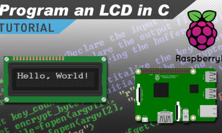 [VIDEO] How to Setup an LCD on the Raspberry Pi and Program it With C