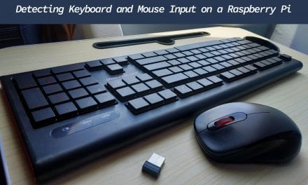 How To Detect Keyboard And Mouse Inputs On A Raspberry Pi