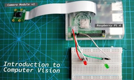 Introduction to Computer Vision Using OpenCV and the Raspberry Pi